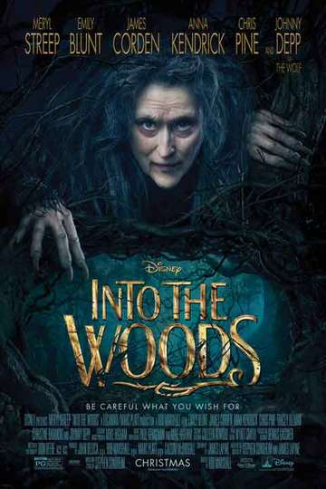 Into The Woods 2014 Stream And Watch Online Moviefone