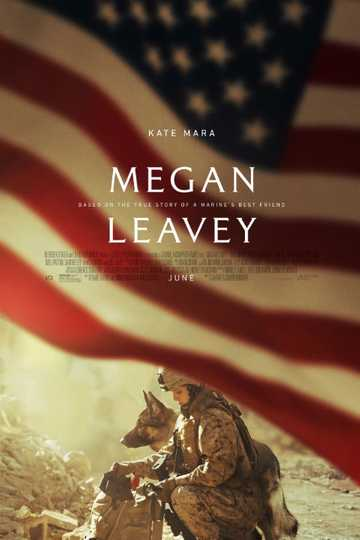 Megan Leavey Stream And Watch Online Moviefone