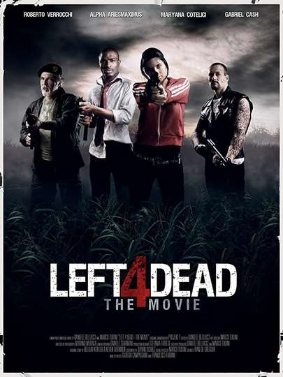 Left 4 Dead - The Movie poster