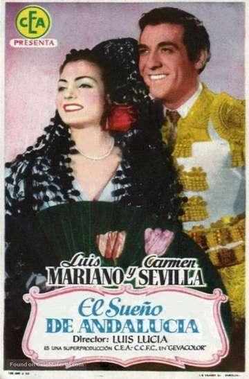 El sueño de Andalucía poster