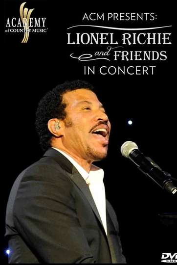 ACM Presents Lionel Richie and Friends in Concert poster