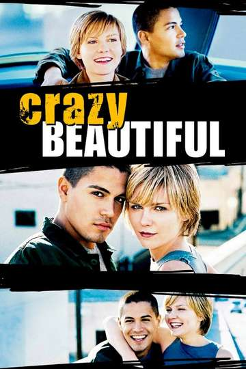 crazy beautiful full movie free online