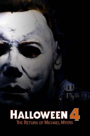 Halloween 4 Streaming Hd.Halloween 4 The Return Of Michael Myers 1988 Stream And Watch Online Moviefone