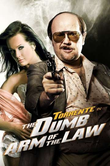Torrente, the Dumb Arm of the Law poster
