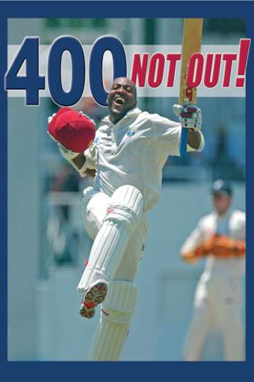 400 Not Out! - Brian Lara's World Record Innings poster