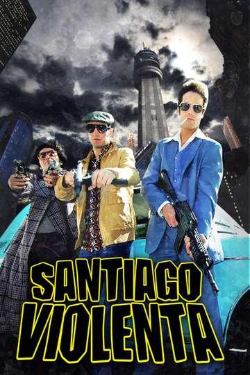 Santiago Violenta poster