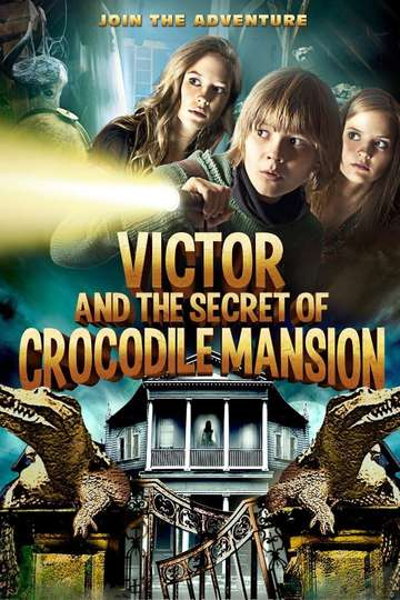 Victor and the Secret of Crocodile Mansion poster