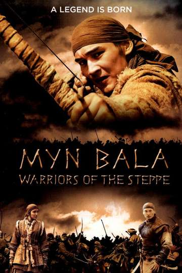 Myn Bala: Warriors of the Steppe poster