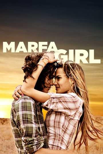 Marfa Girl Stream