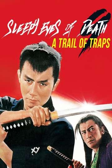 Sleepy Eyes of Death 9: Trail of Traps