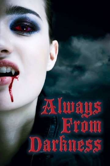 Always From Darkness poster