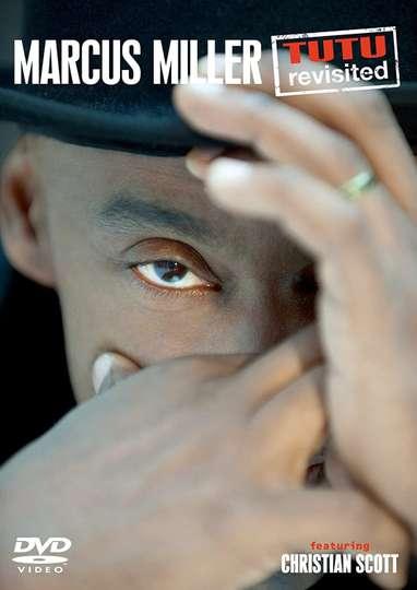 Marcus Miller - Tutu Revisited poster