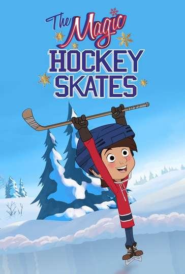 The Magic Hockey Skates poster