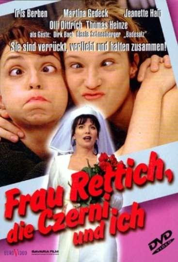 Frau Rettich, die Czerni und ich poster