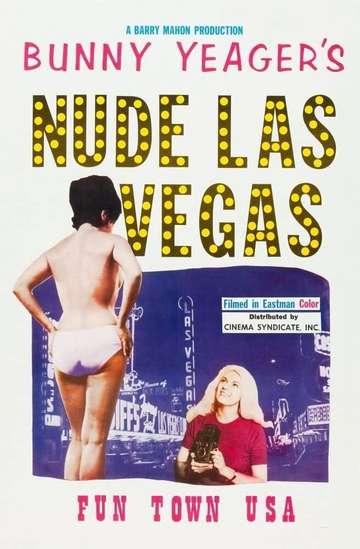 Bunny Yeagers Nude Las Vegas (1964) - Movieo