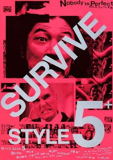 Survive Style 5+