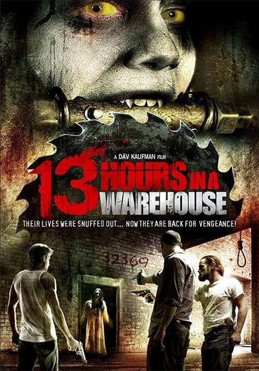13 Hours in a Warehouse poster