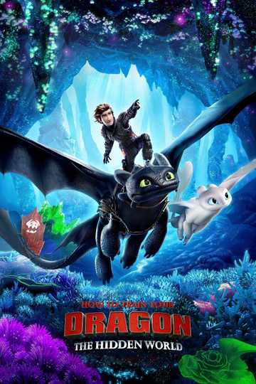 How To Train Your Dragon The Hidden World 2019 Movie Moviefone