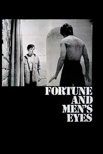 Fortune and Men's Eyes Poster