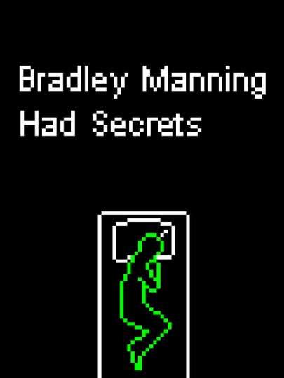 Chelsea Manning Had Secrets