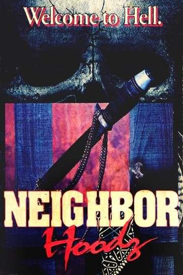Neighbor Hoodz poster