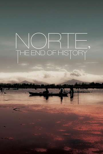 Norte, the End of History poster