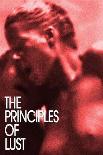 The Principles of Lust - Movie   Moviefone