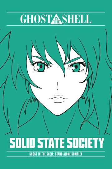 Ghost In The Shell Stand Alone Complex Solid State Society 2007 Movie Moviefone