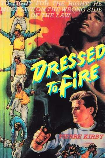 Dressed to Fire poster
