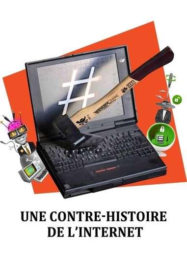 Une contre-histoire de l'internet poster