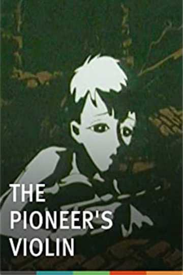 The Pioneer's Violin Poster