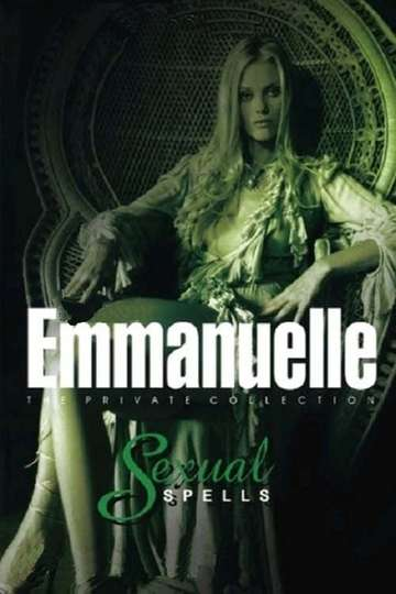 Emmanuelle - The Private Collection: Sexual Spells poster