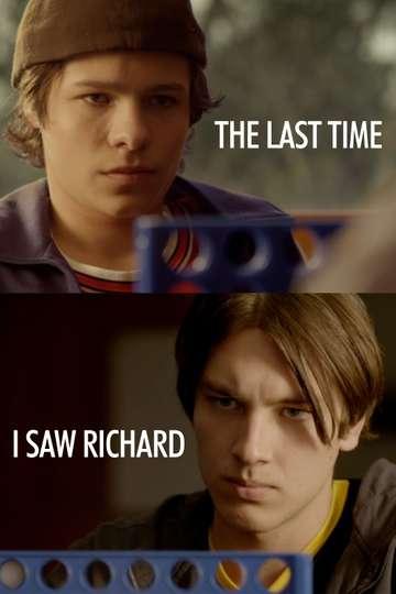 The Last Time I Saw Richard