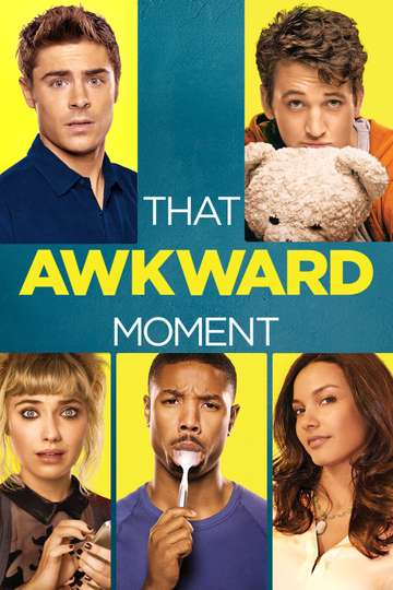 watch that awkward moment free online megavideo