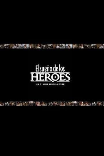 El sueño de los héroes poster