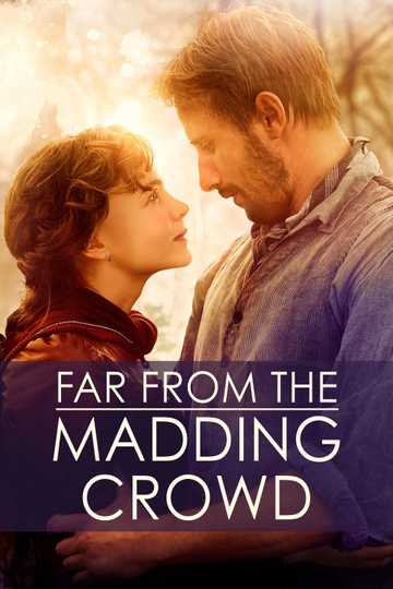 far from the madding crowd full movie online free
