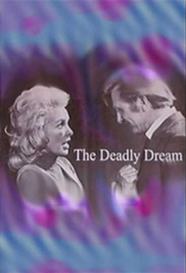 The Deadly Dream Poster
