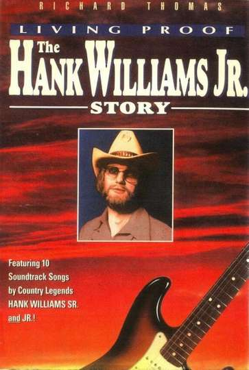 Living Proof: The Hank Williams, Jr. Story poster