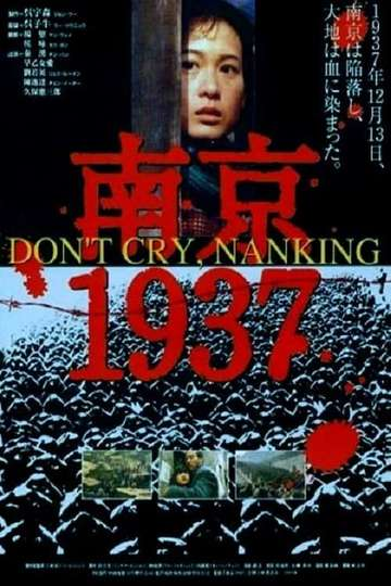 Don't Cry, Nanking