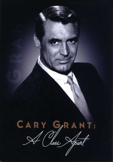 Cary Grant: A Class Apart poster