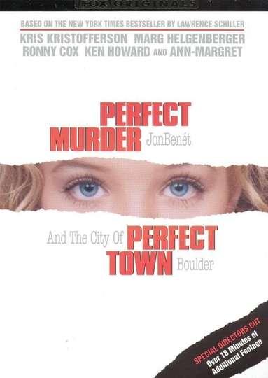 Perfect Murder, Perfect Town: JonBenét and the City of Boulder poster