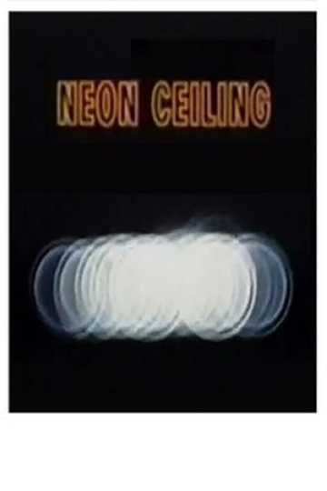 The Neon Ceiling Poster