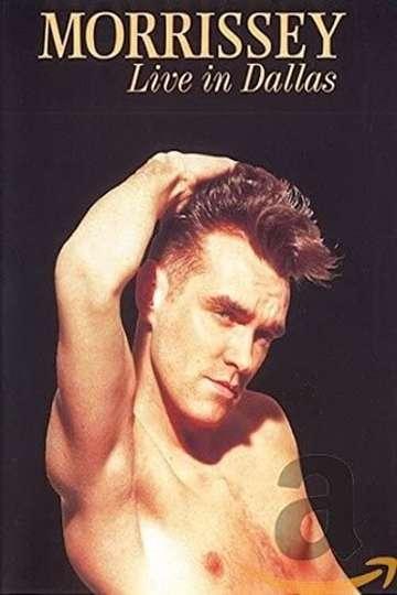 Morrissey: Live in Dallas
