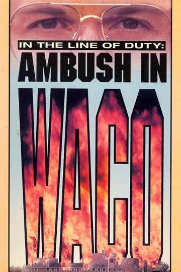 Ambush in Waco: In the Line of Duty