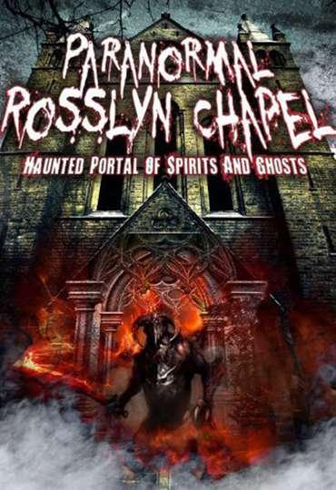 Paranormal Rosslyn Chapel