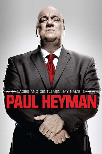 Ladies and Gentlemen, My Name Is Paul Heyman (2014