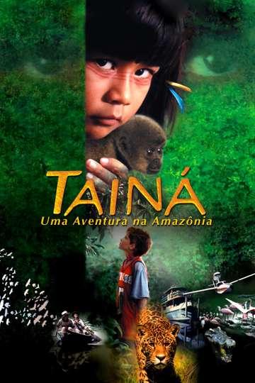 Tainá: An Amazon Adventure poster