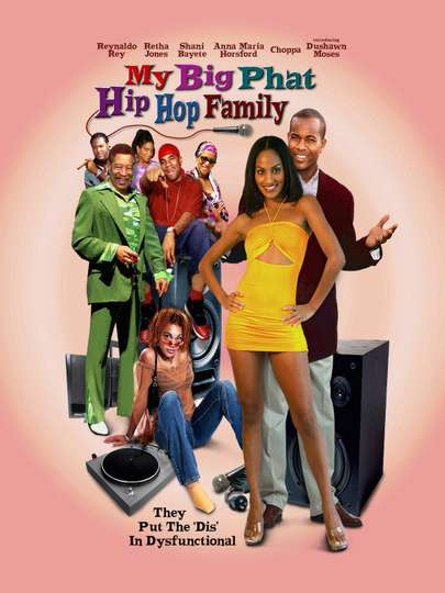 My Big Phat Hip Hop Family poster