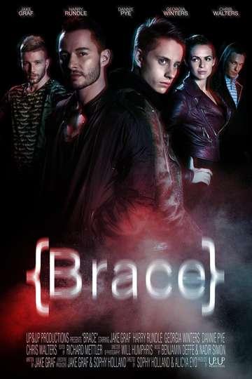 Brace poster