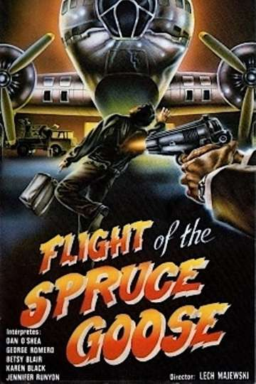 Flight of the Spruce Goose